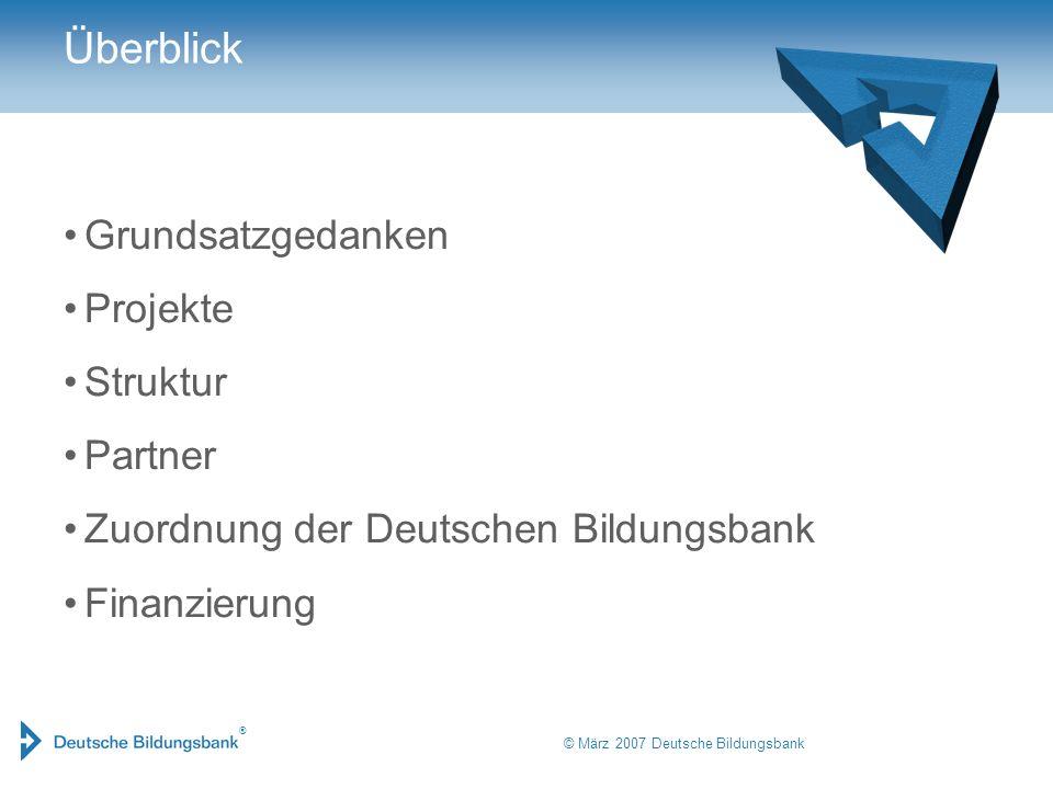 ® © März 2007 Deutsche Bildungsbank Grundsatzgedanken – Bildung, Geld und Werte In Träumen und Märchen kann Geld die Bedeutung von Reichtum und Macht wie auch von Lebens- energie haben, aber auch die des moralisch Schmutzigen.