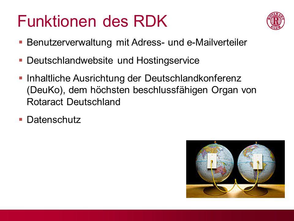 Funktionen des RDK Benutzerverwaltung mit Adress- und e-Mailverteiler Deutschlandwebsite und Hostingservice Inhaltliche Ausrichtung der Deutschlandkon