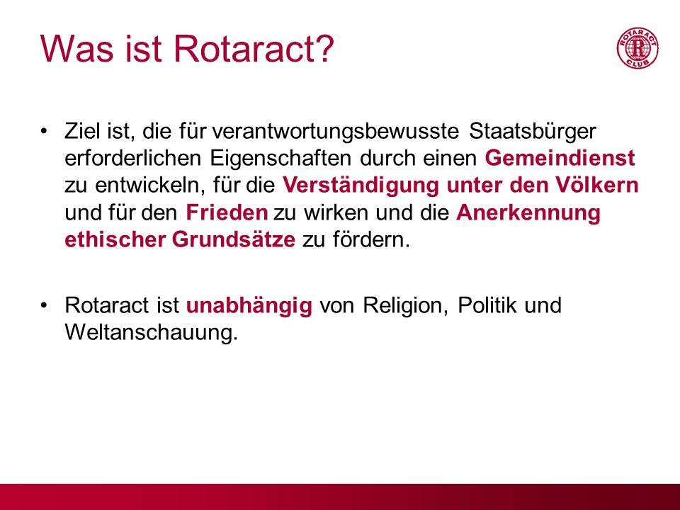 Was ist Rotaract? Ziel ist, die für verantwortungsbewusste Staatsbürger erforderlichen Eigenschaften durch einen Gemeindienst zu entwickeln, für die V