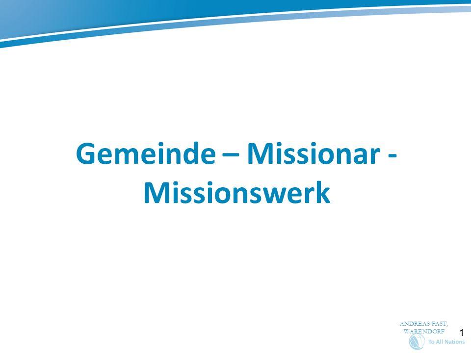 1 Gemeinde – Missionar - Missionswerk ANDREAS FAST, WARENDORF