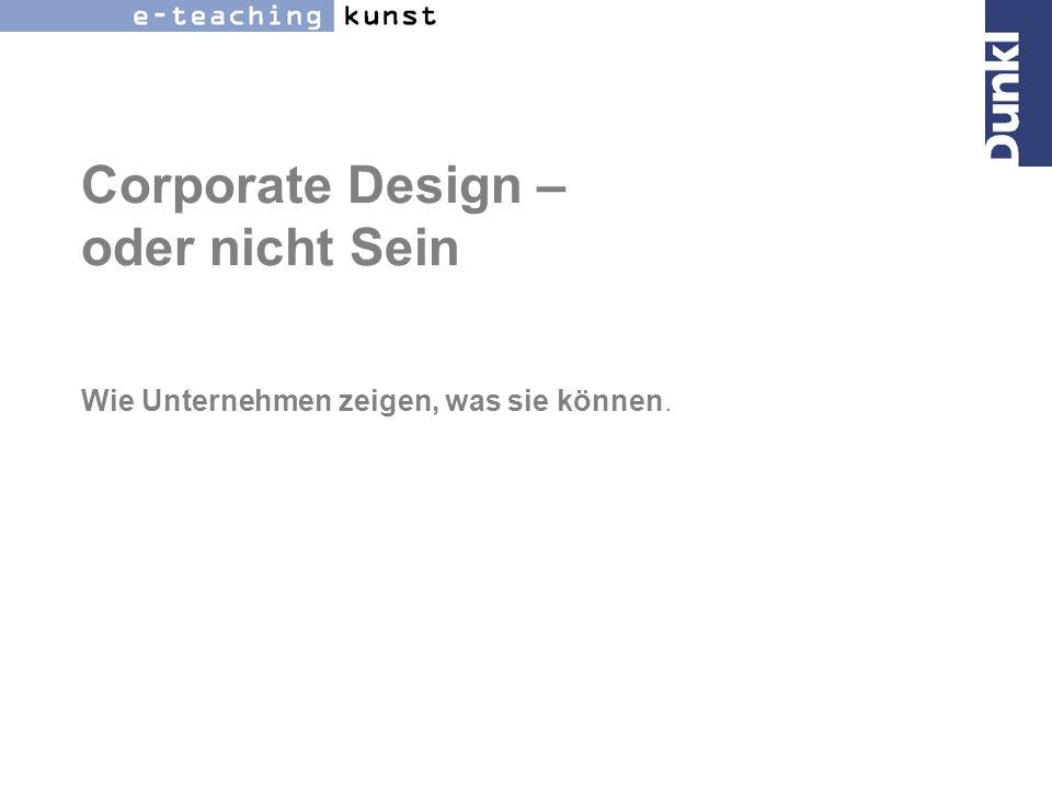 Was ist überhaupt Corporate Design (CD).