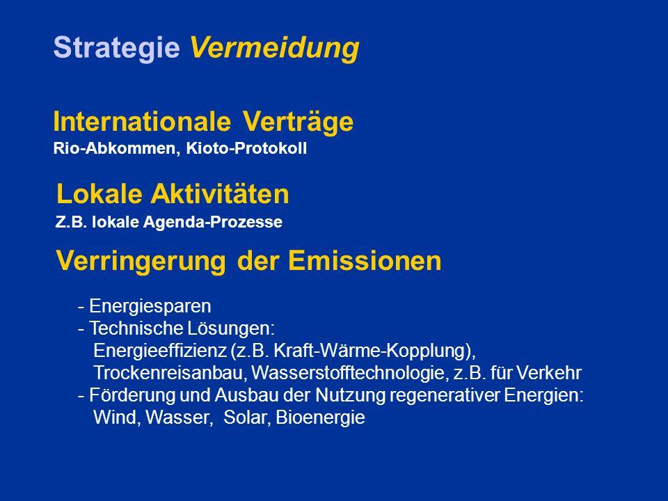 Strategie Vermeidung - Energiesparen - Technische Lösungen: Energieeffizienz (z.B.