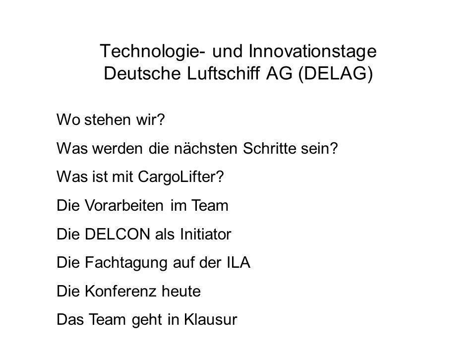 Technologie- und Innovationstage Deutsche Luftschiff AG (DELAG) Wo stehen wir.