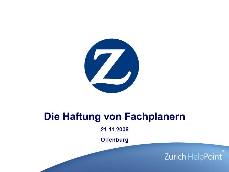 Die Haftung von Fachplanern 21.11.2008 Offenburg