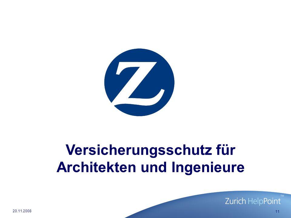 11 20.11.2008 Versicherungsschutz für Architekten und Ingenieure