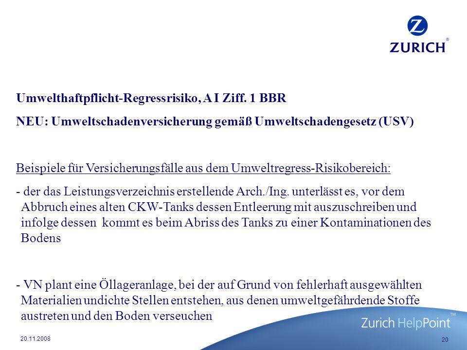 20 20.11.2008 Umwelthaftpflicht-Regressrisiko, A I Ziff.