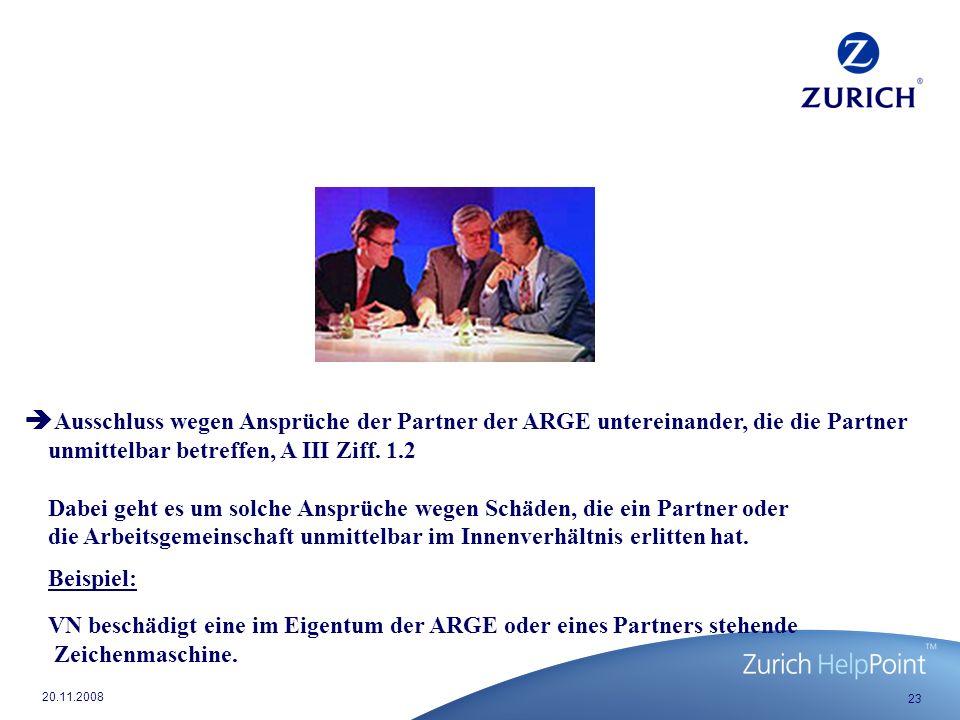 23 20.11.2008 Ausschluss wegen Ansprüche der Partner der ARGE untereinander, die die Partner unmittelbar betreffen, A III Ziff.