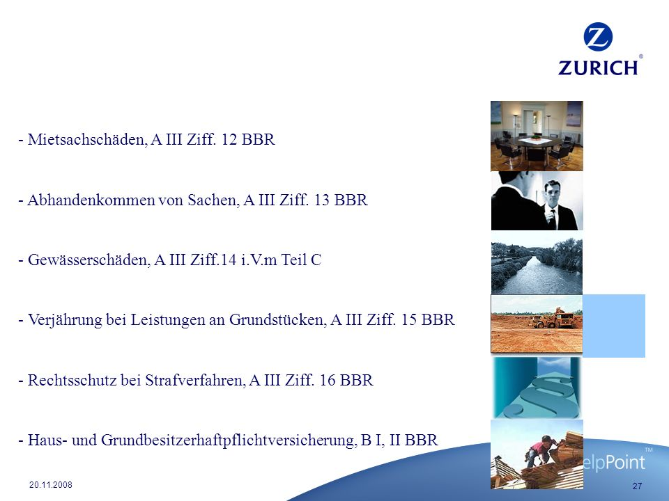 27 20.11.2008 - Mietsachschäden, A III Ziff.12 BBR - Abhandenkommen von Sachen, A III Ziff.
