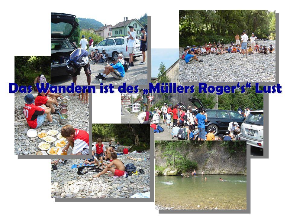 Das Wandern ist des Müllers Rogers Lust