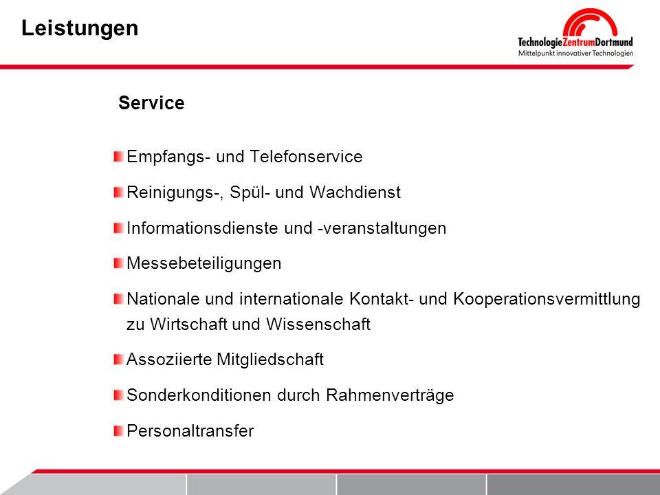 Leistungen Empfangs- und Telefonservice Reinigungs-, Spül- und Wachdienst Informationsdienste und -veranstaltungen Messebeteiligungen Nationale und in