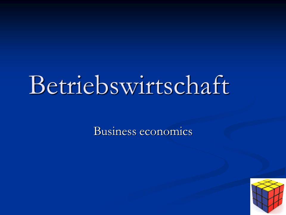 Betriebswirtschaft Business economics