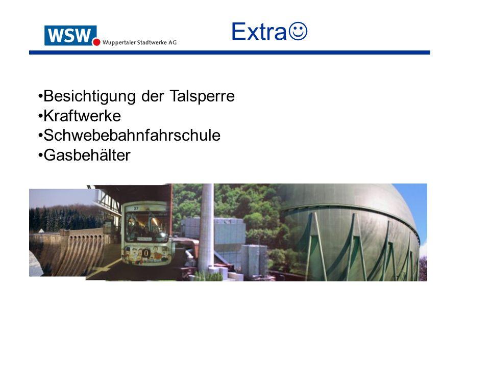 Extra Besichtigung der Talsperre Kraftwerke Schwebebahnfahrschule Gasbehälter