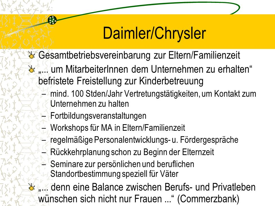 Daimler/Chrysler Gesamtbetriebsvereinbarung zur Eltern/Familienzeit...