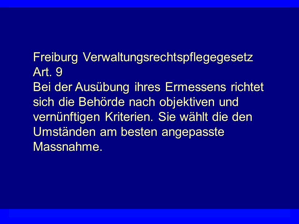 VollzugEigeninitiative Organisation Verfahren GesetzLegitimation Eigenständigkeit des Verwaltungsrechts Finanzwesen Freiburg Verwaltungsrechtspflegege
