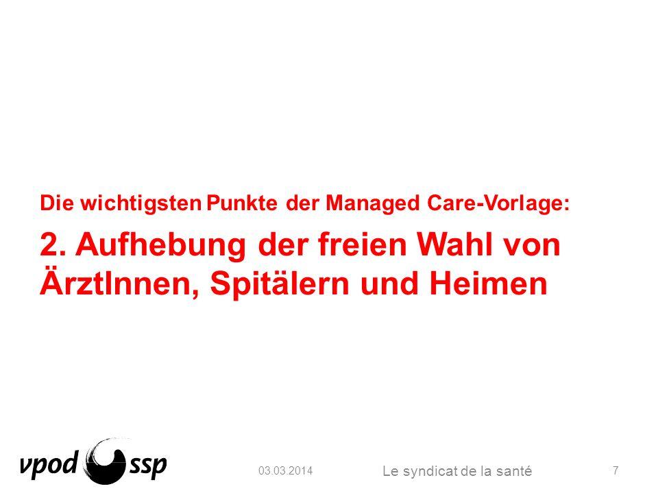 03.03.2014 Die Gesundheitsgewerkschaft 18.