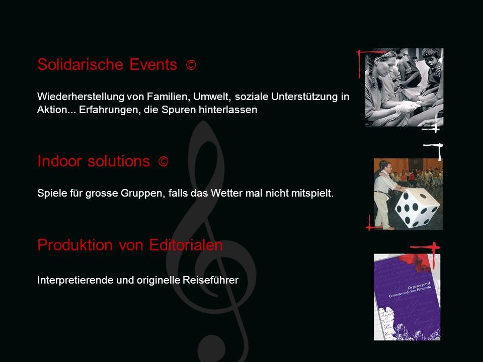 Solidarische Events © Wiederherstellung von Familien, Umwelt, soziale Unterstützung in Aktion...