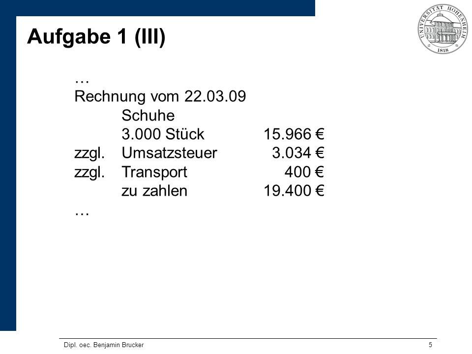 16 Aufgabe 2 (II) Fall 1 Unternehmer A betriebt in Arnsberg einen Mietpark mit Bau- fahrzeugen.