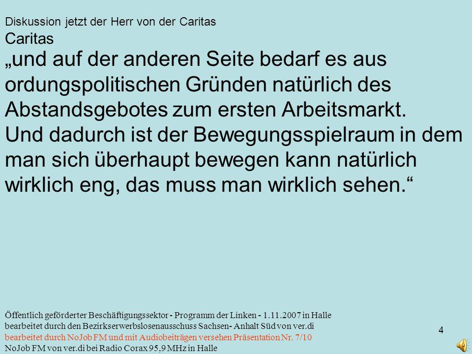 Diskussion jetzt der Herr von der Caritas 4 Öffentlich geförderter Beschäftigungssektor - Programm der Linken - 1.11.2007 in Halle bearbeitet durch de