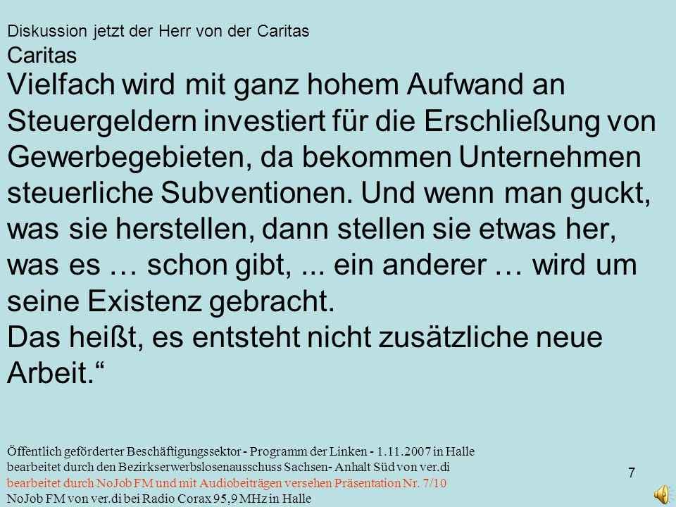 Diskussion jetzt der Herr von der Caritas 7 Öffentlich geförderter Beschäftigungssektor - Programm der Linken - 1.11.2007 in Halle bearbeitet durch de