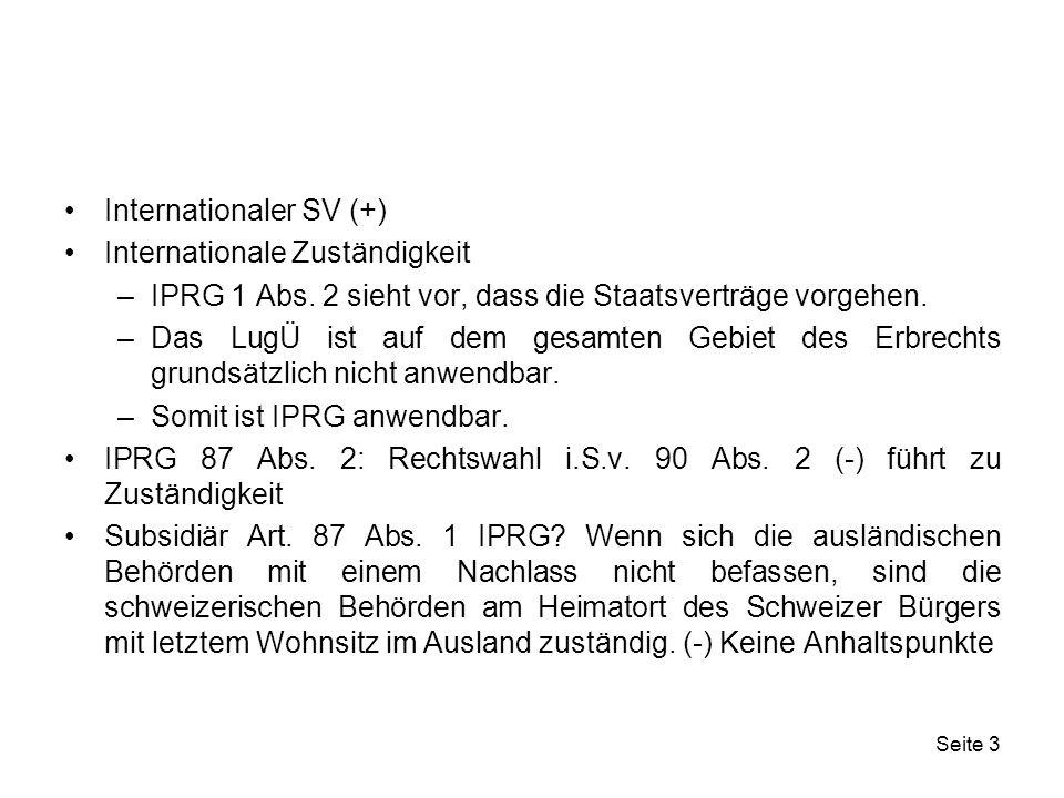 Seite 14 Fall 4 Ein Schweizer gründet in Liechtenstein eine Liechtensteinische Stiftung zum Zweck der Finanzierung des Unterhaltes seiner Tochter.