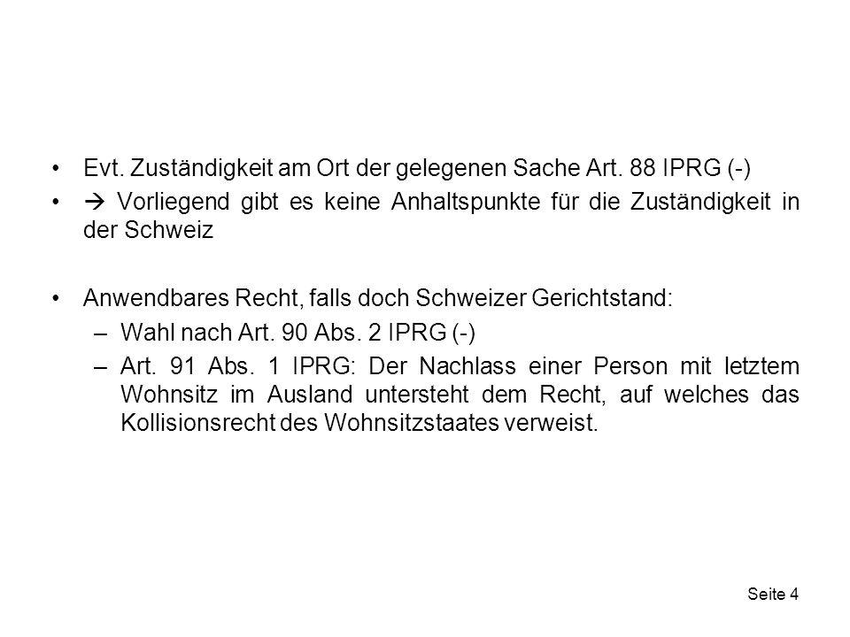 Seite 15 Internationaler Sachverhalt: Konkursmasse in verschiedenen Ländern Staatsvertrag: keine Anwendung LugÜ auf Konkurse Gerichtstand: Konkurs in der Schweiz, also Gerichtsstand in der Schweiz Für Konkursverfahren in der Schweiz sehen die Art.