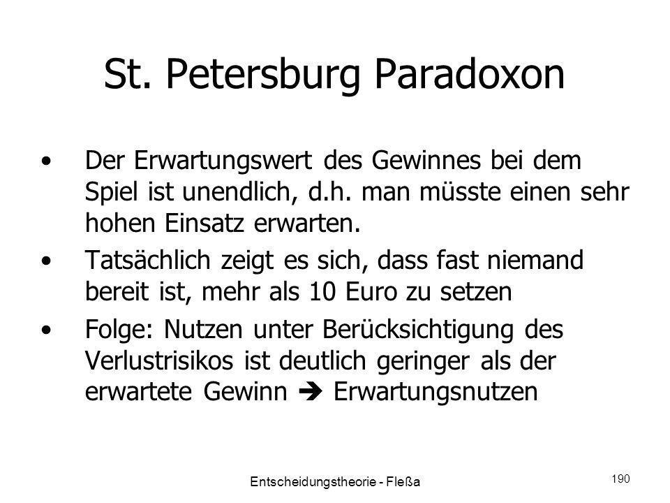 St. Petersburg Paradoxon Der Erwartungswert des Gewinnes bei dem Spiel ist unendlich, d.h. man müsste einen sehr hohen Einsatz erwarten. Tatsächlich z