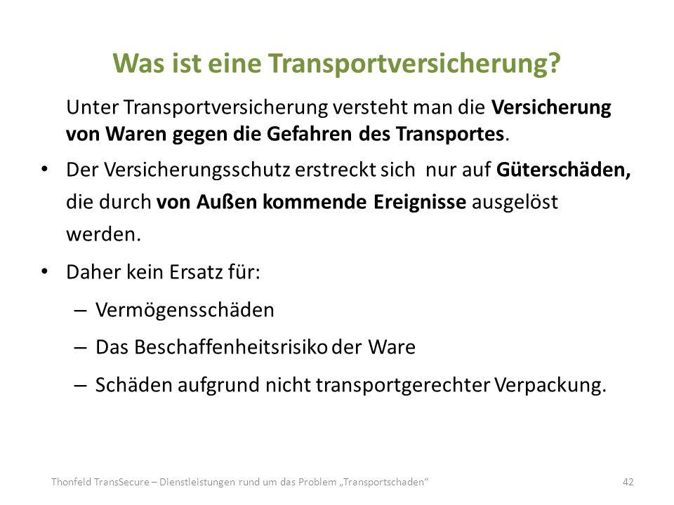 Was ist eine Transportversicherung? Unter Transportversicherung versteht man die Versicherung von Waren gegen die Gefahren des Transportes. Der Versic