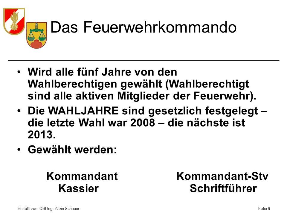 Erstellt von: OBI Ing.Albin SchauerFolie 17 Landesfeuerwehrverband/ Kommando OÖ Die OÖ.