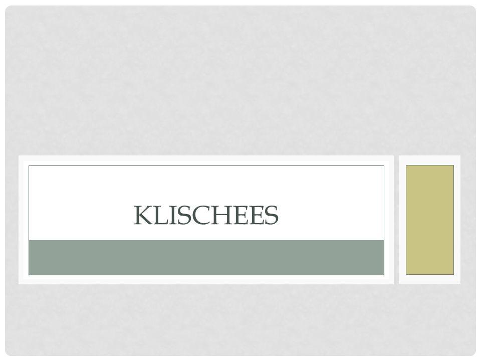 KLISCHEES