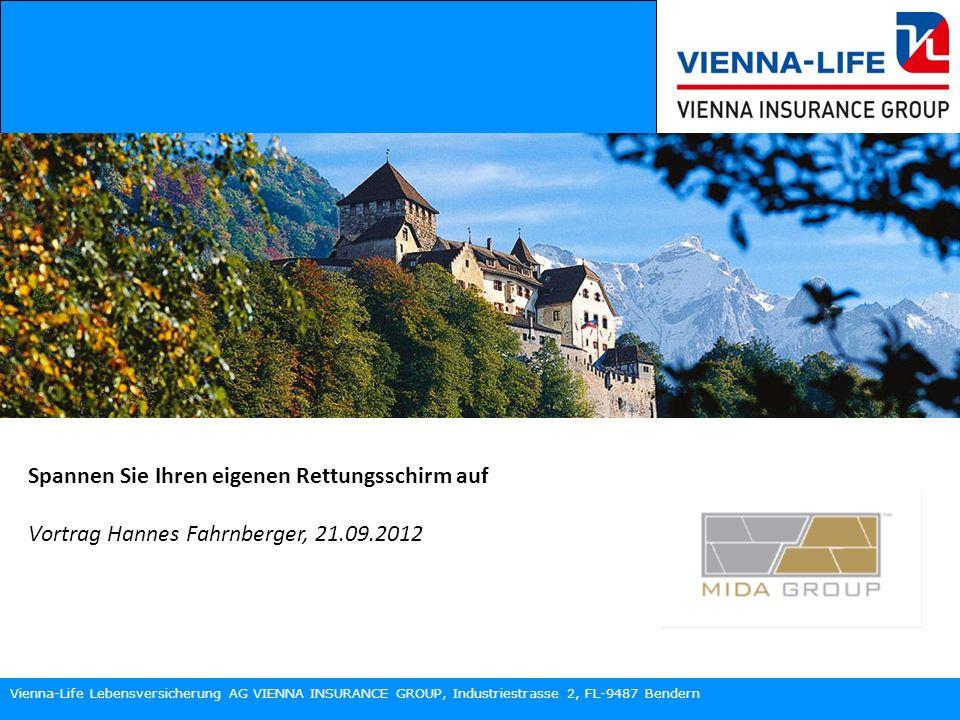 Vienna-Life Lebensversicherung AG VIENNA INSURANCE GROUP, Industriestrasse 2, FL-9487 Bendern Eine Erkenntnis……….