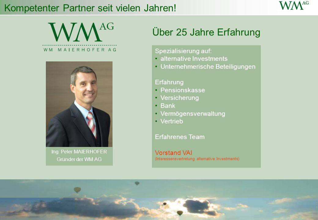 Kompetenter Partner seit vielen Jahren! Spezialisierung auf: alternative Investments Unternehmerische Beteiligungen Erfahrung Pensionskasse Versicheru