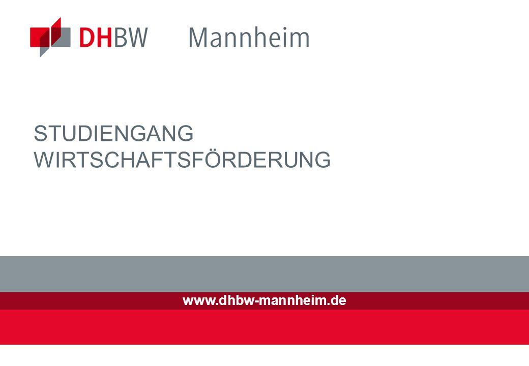 www.dhbw-mannheim.de STUDIENGANG WIRTSCHAFTSFÖRDERUNG