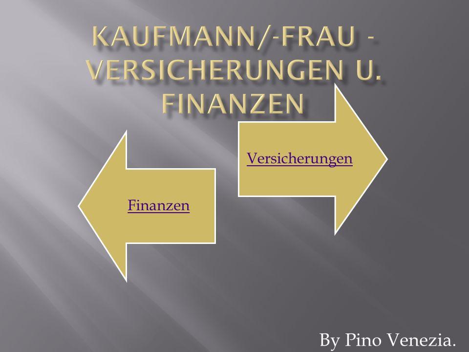 By Pino Venezia. FinanzenVersicherungen