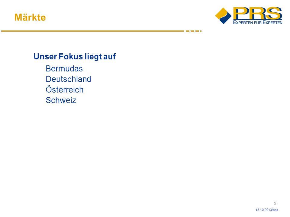 6 18.10.2013/baa Produkte und Dienstleistungen Wir konzentrieren uns auf folgende Dienstleistungen: 1.Umfassende Unterstützung bei der Gründung von (Rück)- Versicherungsgesellschaften 2.Third Party Administration (TPA) 3.Produkt Marketing und Produkt Management 4.Aktuariat 5.Information Technology 6.Personalwesen (HR)