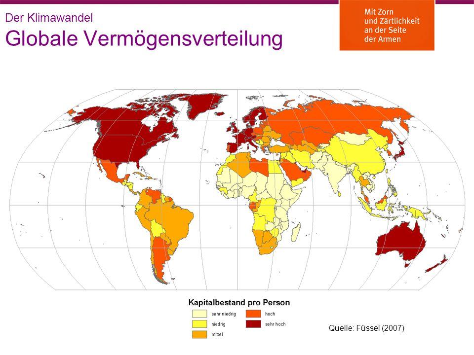 Globale Vermögensverteilung Quelle: Füssel (2007) Der Klimawandel