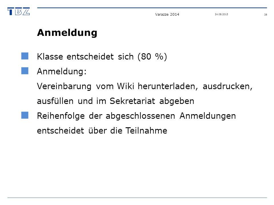 Anmeldung Klasse entscheidet sich (80 %) Anmeldung: Vereinbarung vom Wiki herunterladen, ausdrucken, ausfüllen und im Sekretariat abgeben Reihenfolge