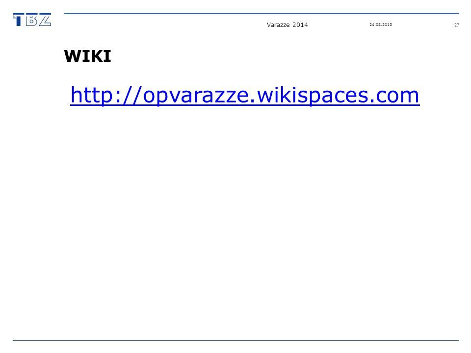 WIKI http://opvarazze.wikispaces.com 24.08.2013 Varazze 2014 27