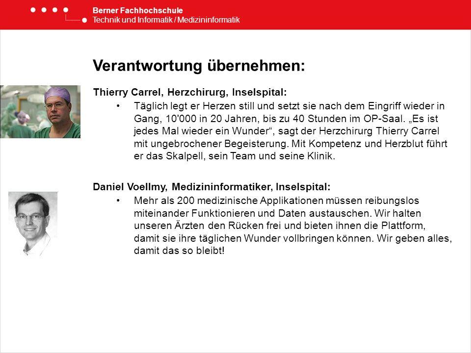 Verantwortung übernehmen: Thierry Carrel, Herzchirurg, Inselspital: Täglich legt er Herzen still und setzt sie nach dem Eingriff wieder in Gang, 10'00