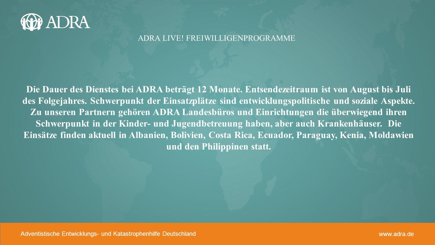 Adventistische Entwicklungs- und Katastrophenhilfe www.adra.de Adventistische Entwicklungs- und Katastrophenhilfe Deutschland www.adra.de WELCHE KOSTEN ENTSTEHNE FÜR DIE FREIWILLIGEN.