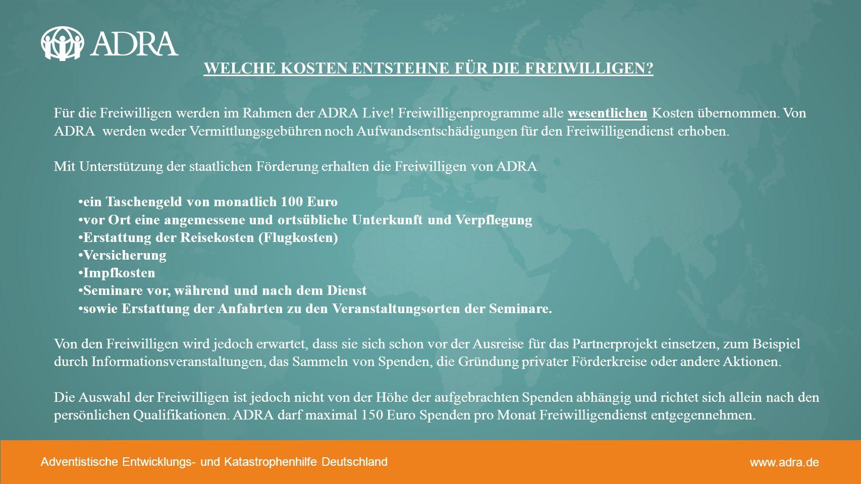 Adventistische Entwicklungs- und Katastrophenhilfe www.adra.de Adventistische Entwicklungs- und Katastrophenhilfe Deutschland www.adra.de WELCHE KOSTE
