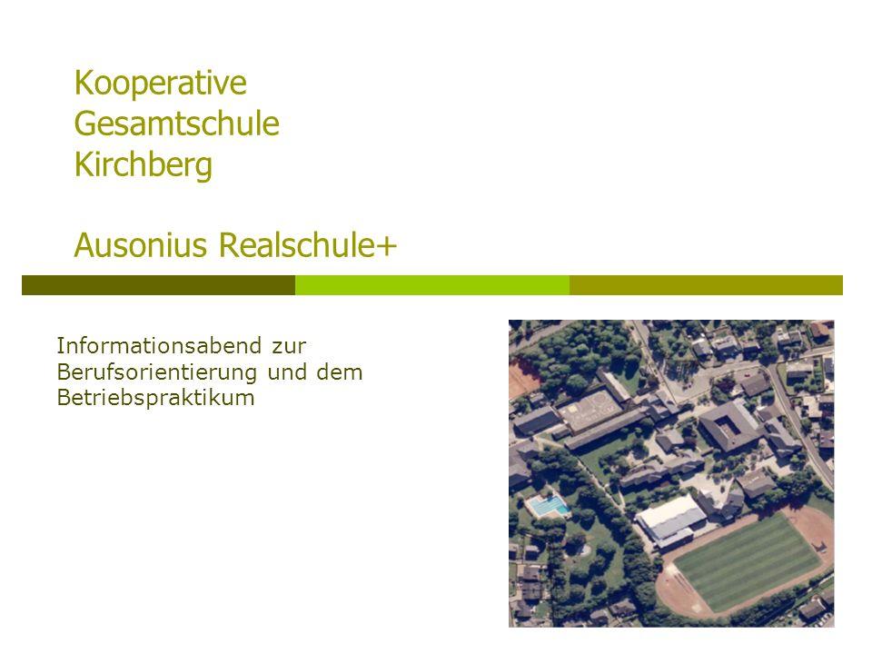 Kooperative Gesamtschule Kirchberg Ausonius Realschule+ Informationsabend zur Berufsorientierung und dem Betriebspraktikum