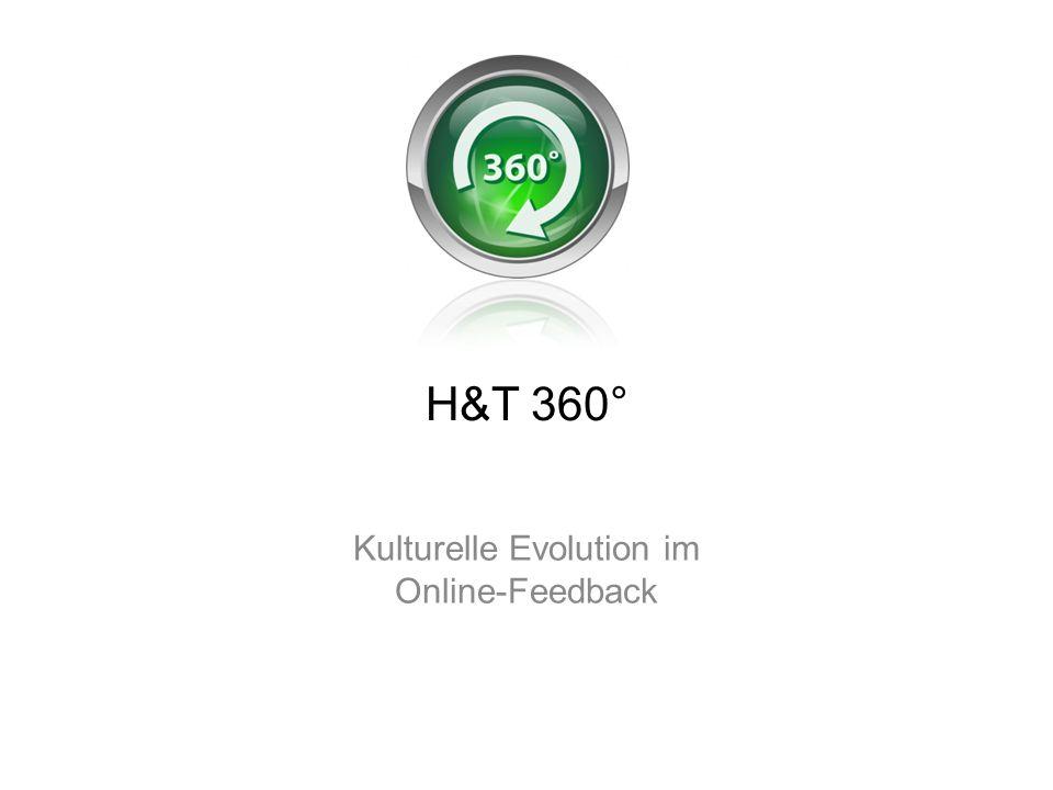 H&T 360° Kulturelle Evolution im Online-Feedback
