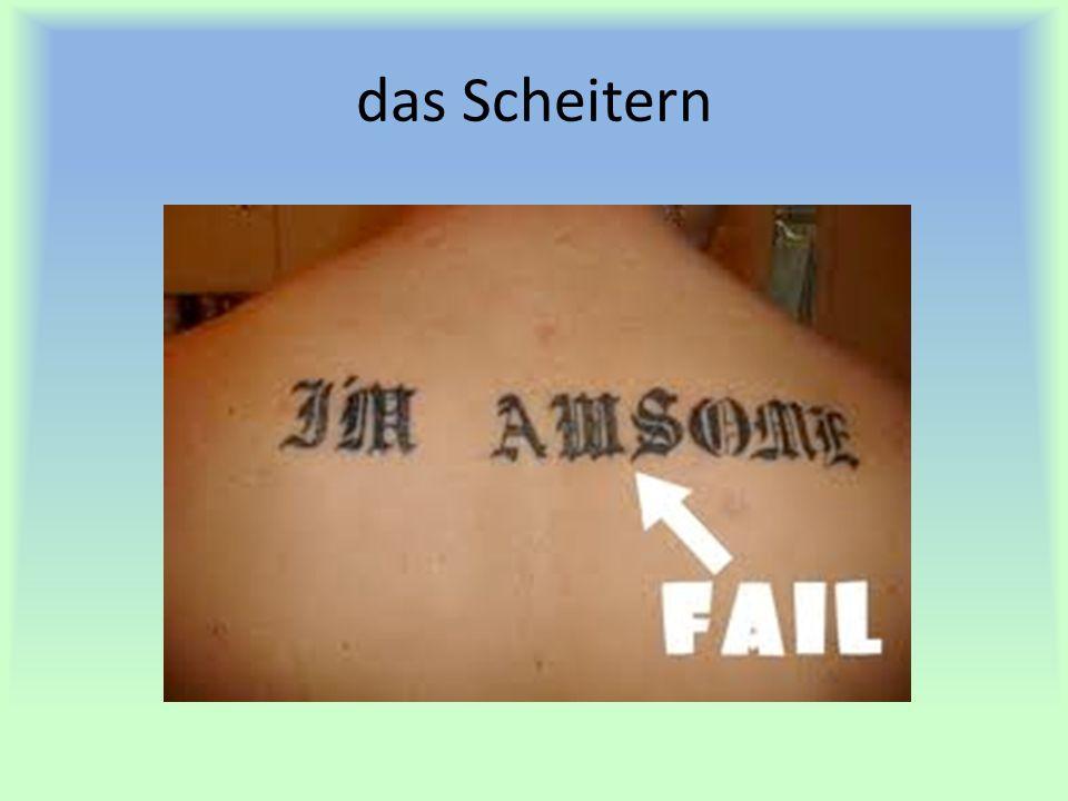 das Scheitern