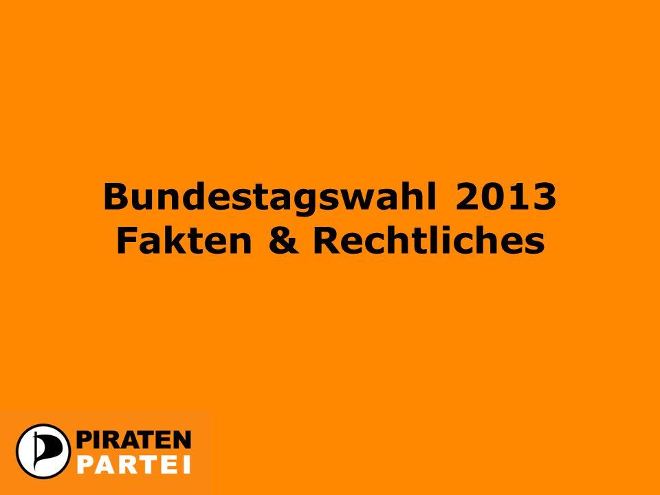 Bundestagswahl 2013 Fakten & Rechtliches