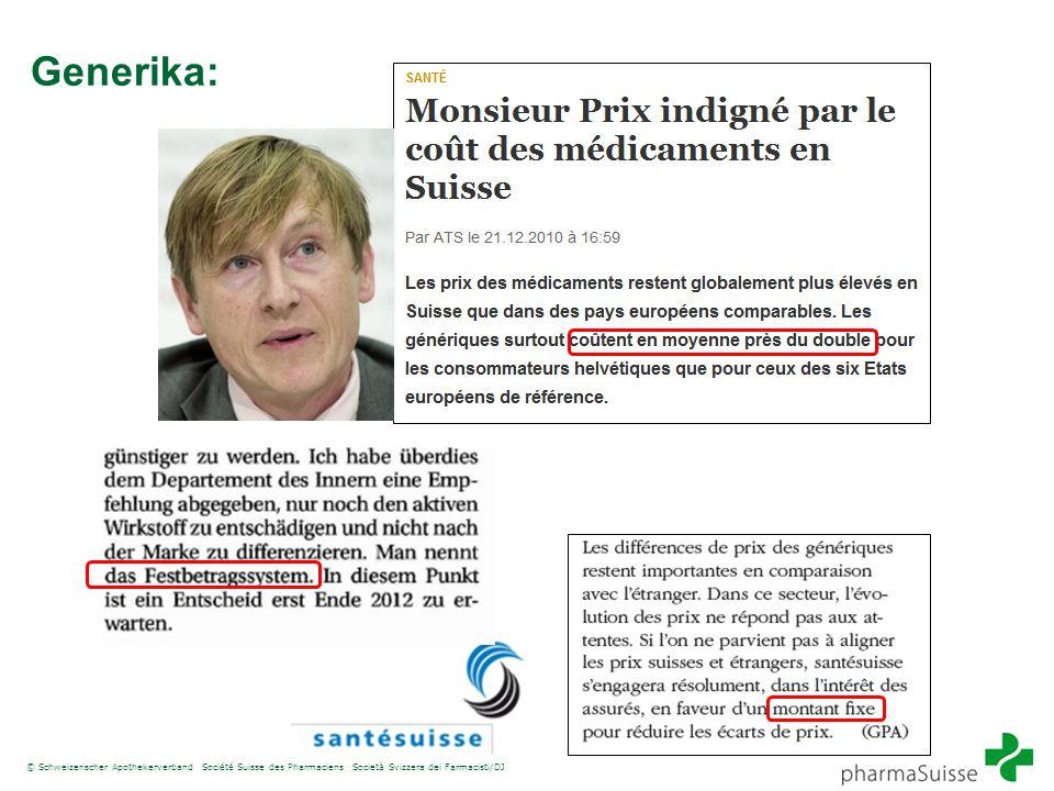 © Schweizerischer Apothekerverband Société Suisse des Pharmaciens Società Svizzera dei Farmacisti/DJ Generika: