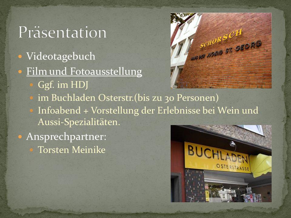 Videotagebuch Film und Fotoausstellung Ggf.