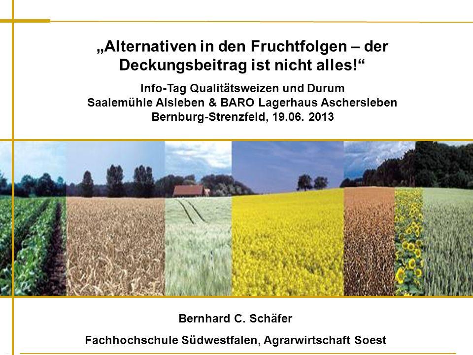 Fachbereich Agrarwirtschaft Soest Fachhochschule Südwestfalen Bernhard C. Schäfer Fachhochschule Südwestfalen, Agrarwirtschaft Soest Alternativen in d