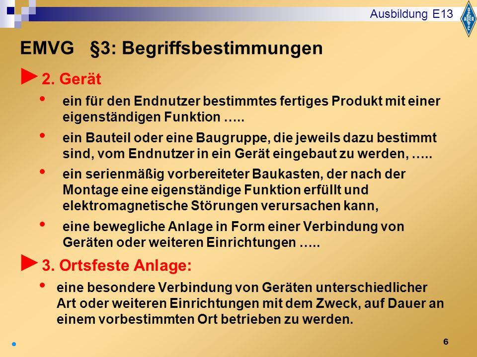 6 2. Gerät ein für den Endnutzer bestimmtes fertiges Produkt mit einer eigenständigen Funktion ….. ein Bauteil oder eine Baugruppe, die jeweils dazu b