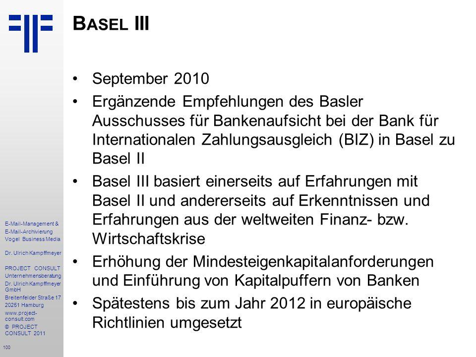 100 E-Mail-Management & E-Mail-Archivierung Vogel Business Media Dr. Ulrich Kampffmeyer PROJECT CONSULT Unternehmensberatung Dr. Ulrich Kampffmeyer Gm