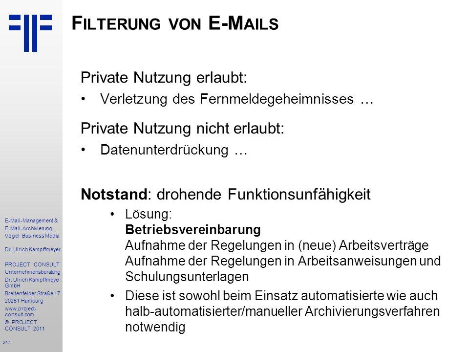 247 E-Mail-Management & E-Mail-Archivierung Vogel Business Media Dr. Ulrich Kampffmeyer PROJECT CONSULT Unternehmensberatung Dr. Ulrich Kampffmeyer Gm